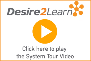 Click here to launch the system tour video for D2L